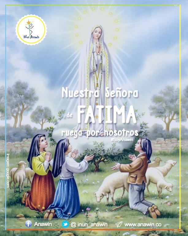 Nuestra Señora de Fatima - 13 de Mayo